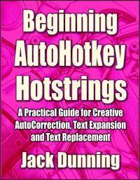Beginning AutoHotkey Hotstrings 200px