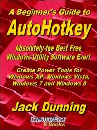 Installing AutoHotkey and Writing Your First Script